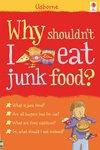 Why Shouldn't I Eat Junk Food?